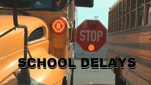 SCHOOL DELAYS and CLOSURES for FRIDAY 2/10/17